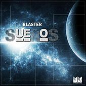 DJ Blaster Presents: Suenos by Various Artists