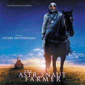 The Astronaut Farmer by Various Artists