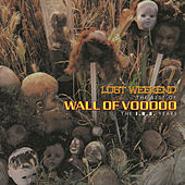Lost Weekend: The Best Of Wall Of Voodoo by Wall of Voodoo