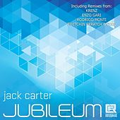 Jubileum Remixes by Jack Carter