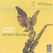 The Hawk Flies High by Coleman Hawkins