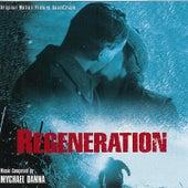 Regeneration by Mychael Danna