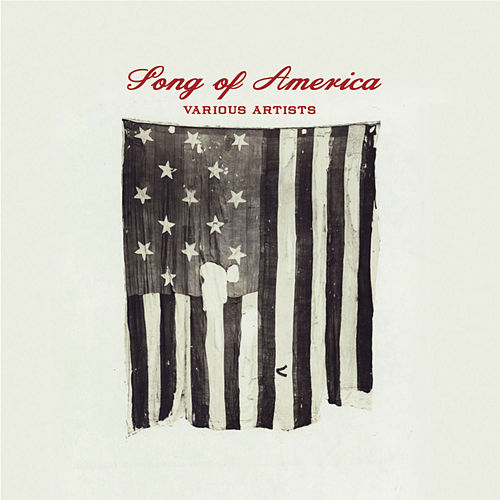 Song Of America by Various Artists