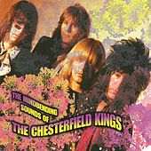 The Mindbending Sounds Of The Chesterfield Kings by The Chesterfield Kings