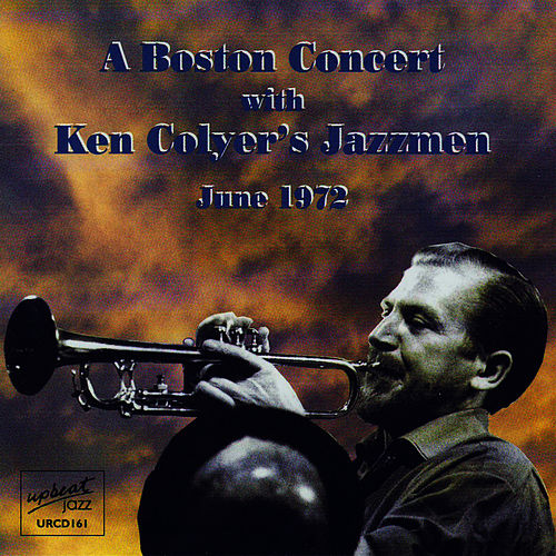 A Boston Concert With Ken Colyer's Jazzmen by Ken Colyer