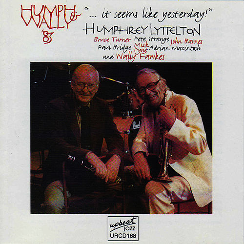 ...It Seems Like Yesterday! by Humphrey Lyttelton