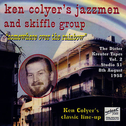 Somewhere Over The Rainbow by Ken Colyer