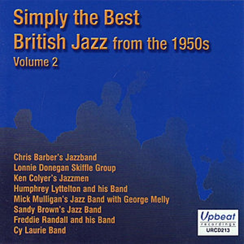 Simply The Best British Jazz From The 1950s Volume 2 by Various Artists