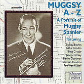 Muggsy A-Z - A Portrait Of Muggsy Spanier by Various Artists