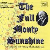 The Full Monty Sunshine by Monty Sunshine