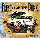 Bonjour Batfrog by Frenchy and the Punk