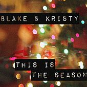This Is the Season by Blake