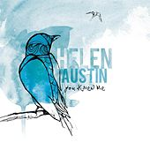 You Knew Me by Helen Austin