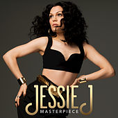Masterpiece by Jessie J