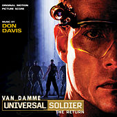Universal Soldier: The Return by Don Davis