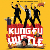 Kung Fu Hustle by Various Artists