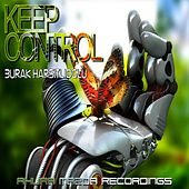 Keep Control by Burak Harsitlioglu