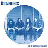 Lay My Head Down - Single by The Roomsounds