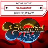 Boogie Woogie / Blues for Barbara (Digital 45) by Wild Bill Davis