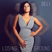 Losing Ground by Deli
