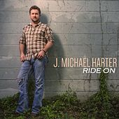 Ride On by J. Michael Harter