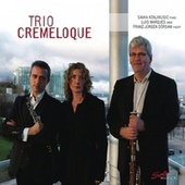 Trio Cremeloque by Trio Cremeloque