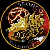 Hell Racers by Bronco