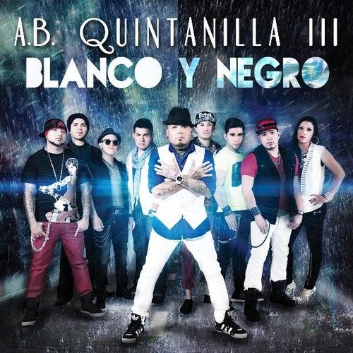 Blanco Y Negro by A.B. Quintanilla III