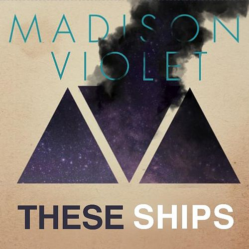 These Ships (Jimmy Bolan Dub Mix) by Madison Violet
