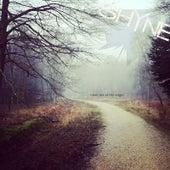 Meet Me At the Edges... by Shyne
