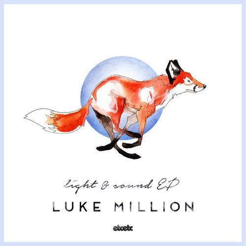 Light & Sound - EP by Luke Million