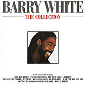 Barry White - The Collection by Barry White