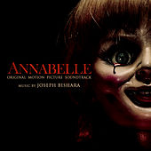 Annabelle: Original Motion Picture Soundtrack by Joseph Bishara
