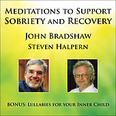Meditations to Support Sobriety and Recovery by Various Artists