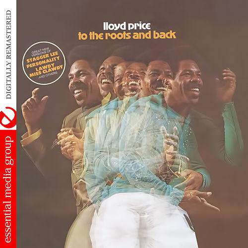 To the Roots and Back (Digitally Remastered) by Lloyd Price