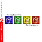 Aquarius Recordings: The Retrospective (Digitally Remastered) by Various Artists