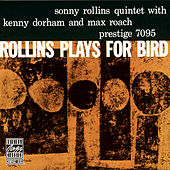 Rollins Plays For Bird by Sonny Rollins