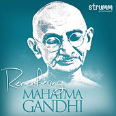 Remembering Mahatma Gandhi by Various Artists