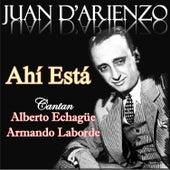 Ahí Está by Juan D'Arienzo