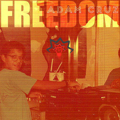 Freedom LP by Adam Cruz