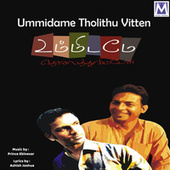 Ummidame Tholithu Vitten by Various Artists