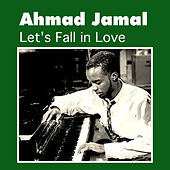 Let's Fall in Love by Ahmad Jamal