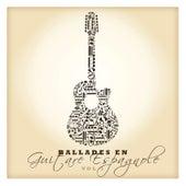 Ballades en guitare espagnole Vol. 1 by Various Artists
