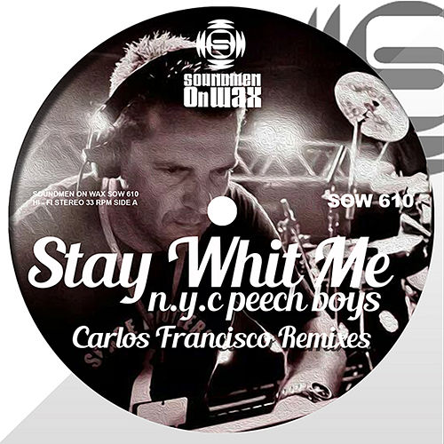 Stay Whit Me by NYC Peech Boys