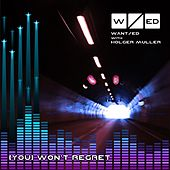 (You) Won't Regret (with Holger Muller) by The Wanted