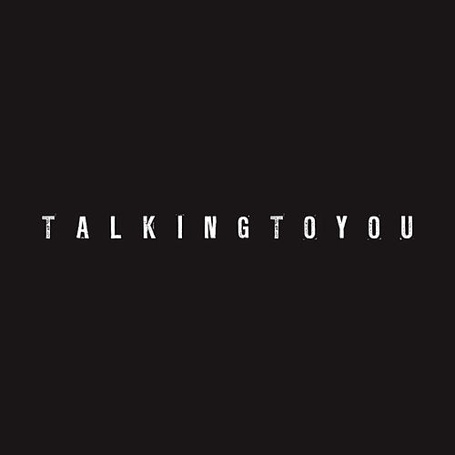 Talking To You by Josh Wink