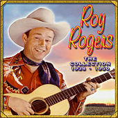 The Collection '38-'50 by Roy Rogers