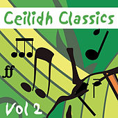 Ceilidh Classics, Vol. 2 by Various Artists