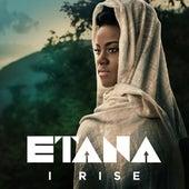 I Rise by Etana