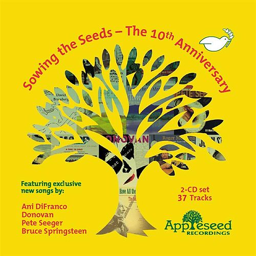 Sowing The Seeds - The 10th Anniversary by Various Artists